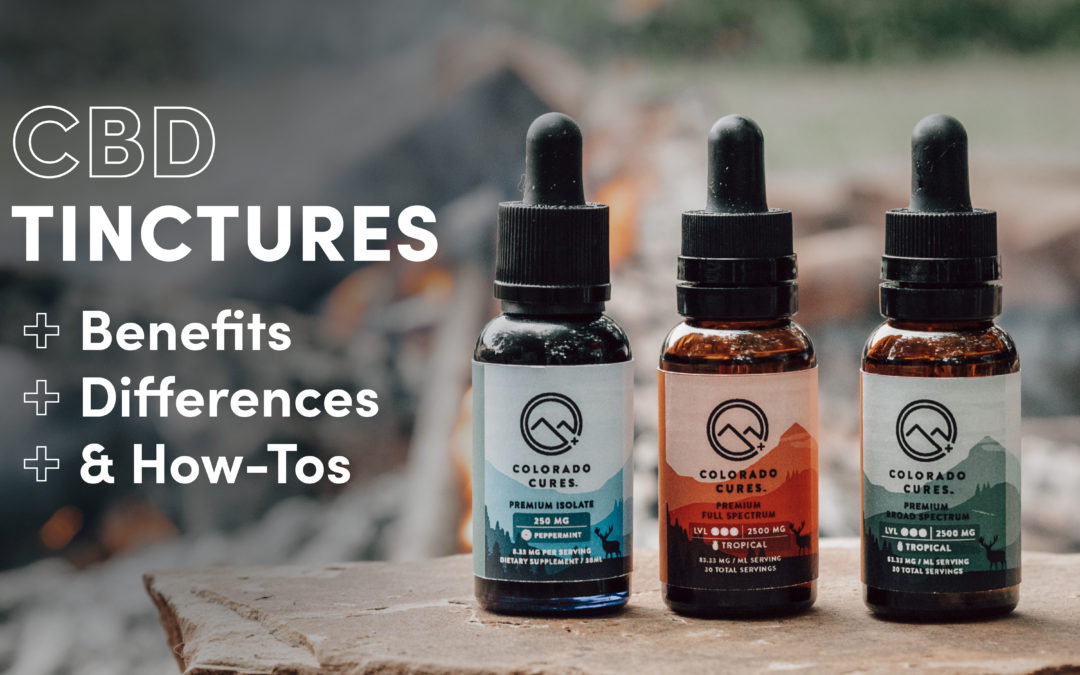 Benefits of CBD Tinctures